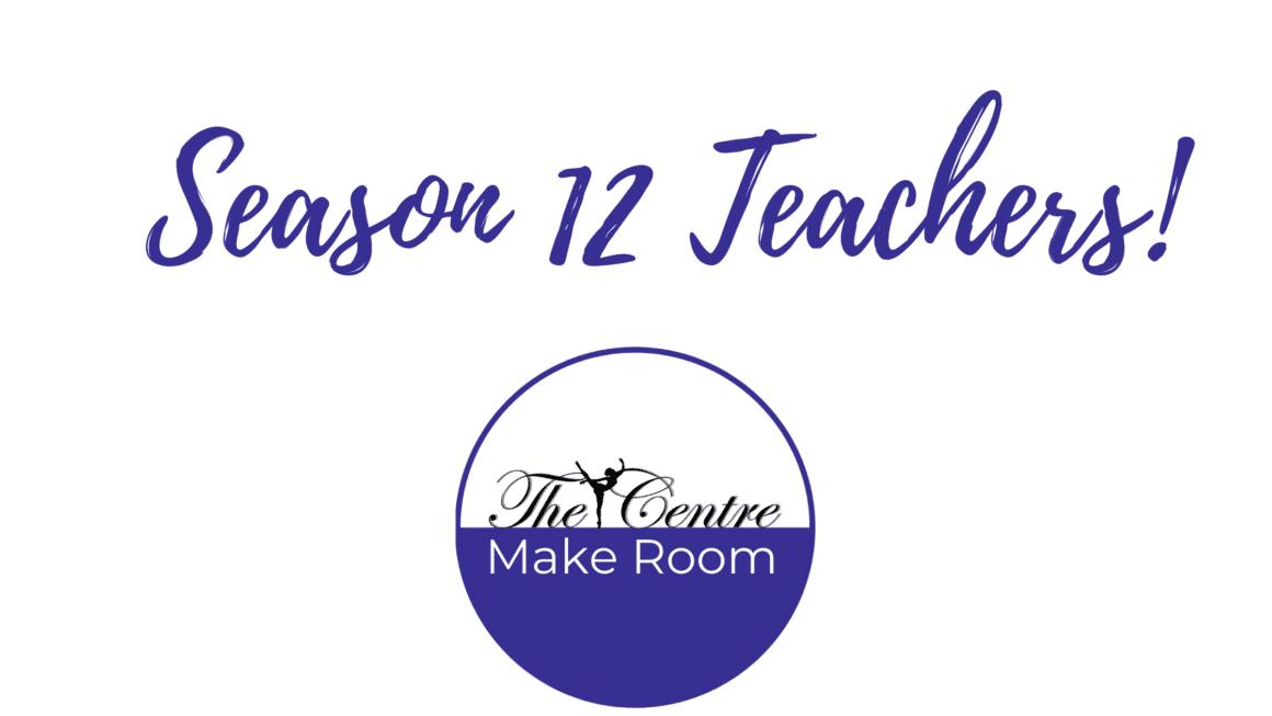 Announcing Season 12 Teachers!