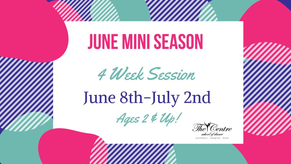 4 Week Summer Session!