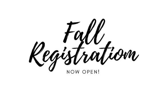 Fall Registration Open!